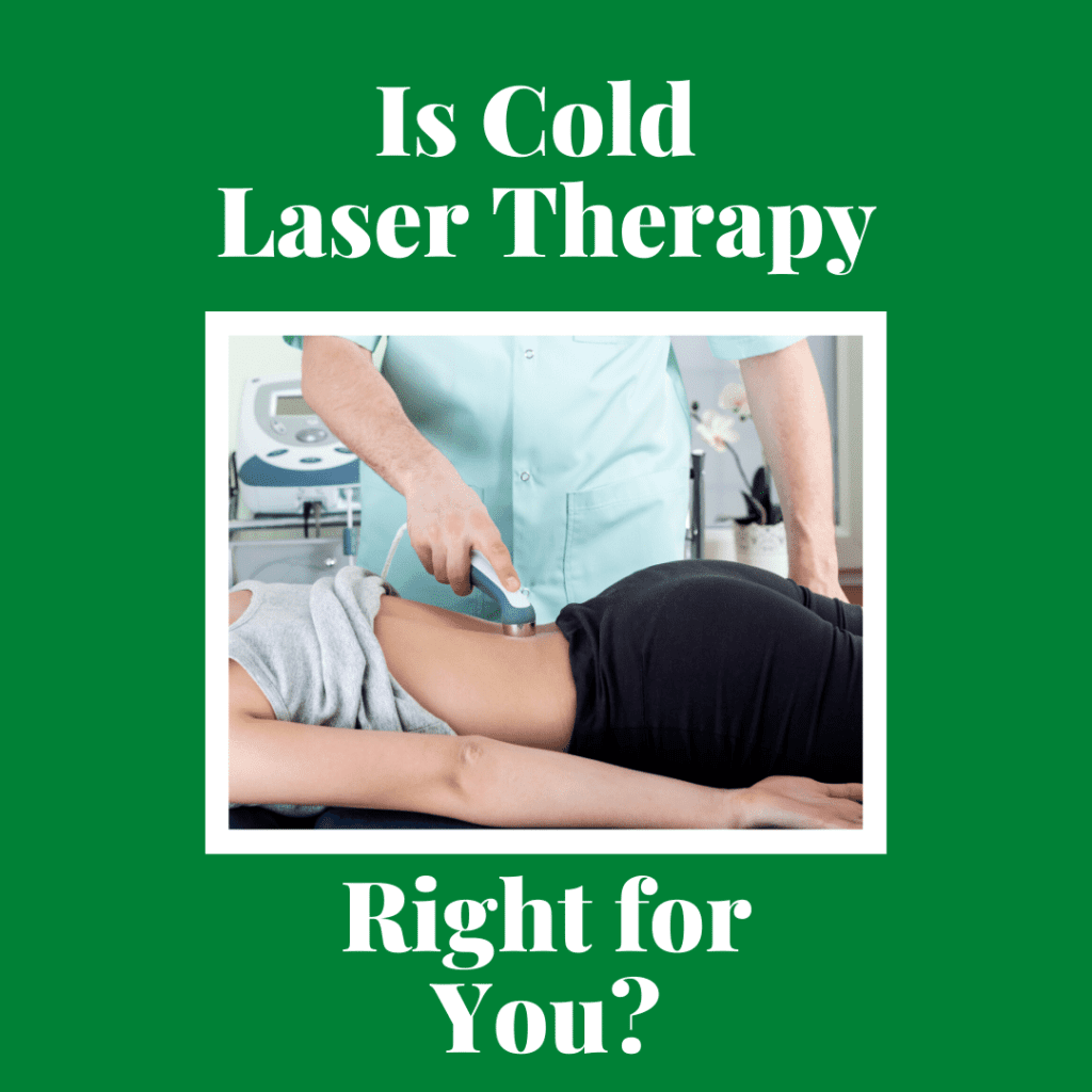Is Cold Laser Therapy Right for You (1)